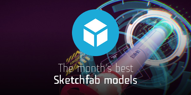 Sketchfab's models of the month: June 2019 | CG Channel
